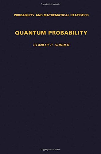 9780123053404: Quantum Probability (Probability and Mathematical Statistics)