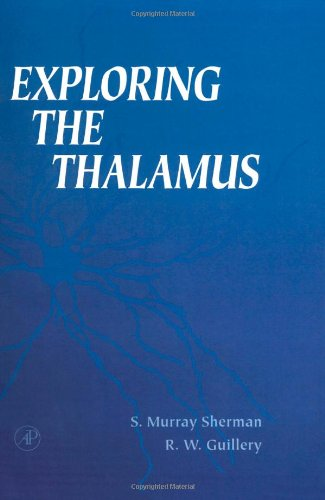 9780123054609: Exploring the Thalamus