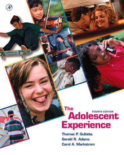 9780123055606: The Adolescent Experience, Fourth Edition