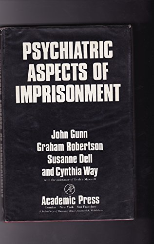 9780123065605: Psychiatric Aspects of Imprisonment