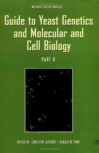 9780123106711: Guide to Yeast Genetics and Molecular and Cell Biology, Part B, Volume 350 (Methods in Enzymology)