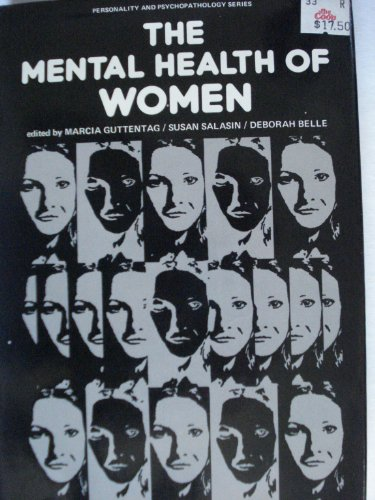 9780123108500: The Mental Health of Women (Personality, Psychopathology, and Psychotherapy (Academic Pr))