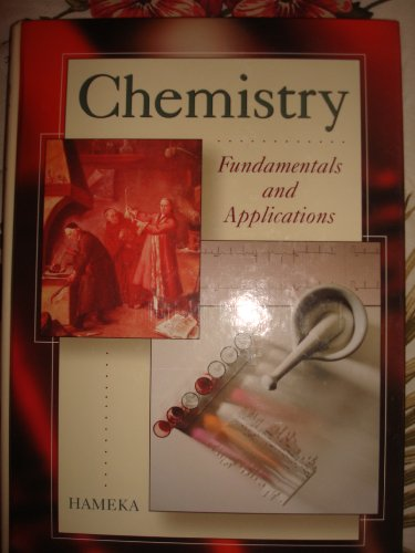 9780123116277: Chemistry: Fundamentals and Applications