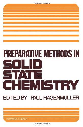 9780123133502: Preparative Methods in Solid State Chemistry