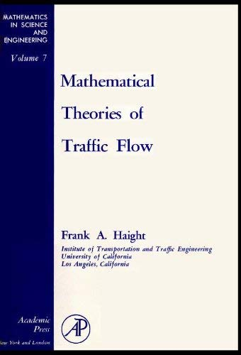 9780123152503: Mathematical theories of traffic flow, Volume 7 (Mathematics in Science and Engineering)