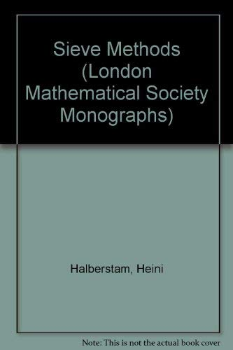 9780123182500: Sieve Methods (London Mathematical Society Monographs)