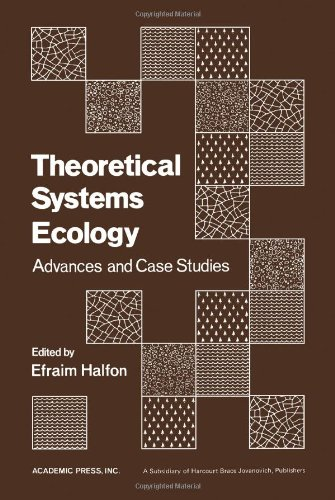 9780123187505: Theoretical Systems Ecology: Advances and Case Studies