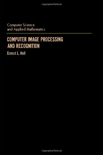 9780123188502: Computer Image Processing and Recognition (Computer Science and Applied Mathematics)
