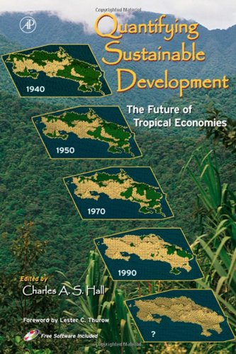 9780123188601: Quantifying Sustainable Development: The Future of Tropical Economies
