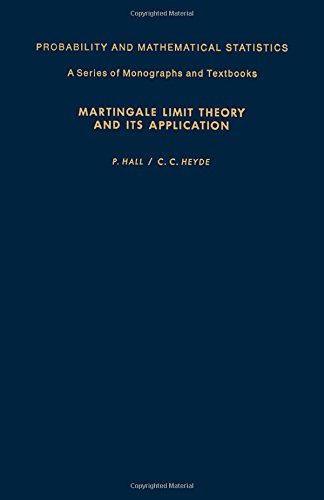 9780123193506: Martingale Limit Theory and Its Applications (Probability & Mathematical Statistics Monograph)
