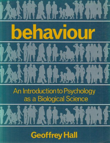 9780123195807: Behaviour: An Introduction to Psychology as a Biological Science