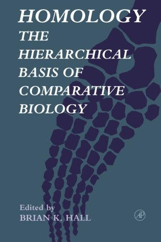 9780123195838: Homology: The Hierarchical Basis of Comparative Biology