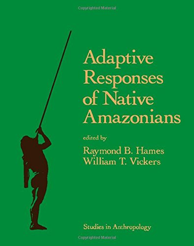 9780123212504: Adaptive Responses of Native Amazonians (Studies in Anthropology)