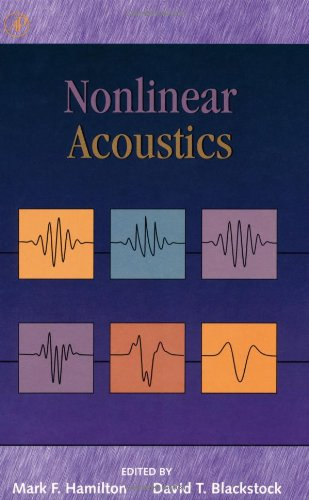 9780123218605: Nonlinear Acoustics: Theory and Applications