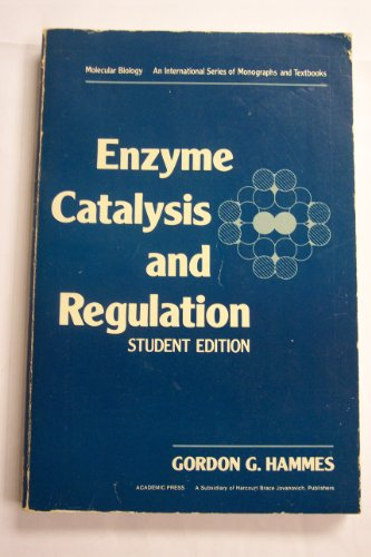 9780123219626: Enzyme Catalysis and Regulation (Molecular Biology)