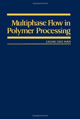 9780123224606: Multiphase Flow in Polymer Processing