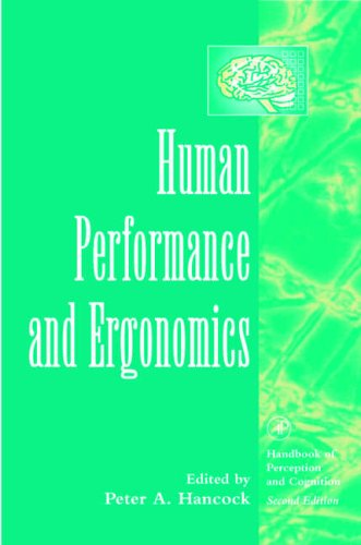 9780123227355: Human Performance and Ergonomics: Perceptual and Cognitive Principles (Handbook of Perception and Cognition, Second Edition)