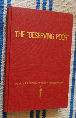 9780123228550: Deserving Poor: A Study of Welfare Administration