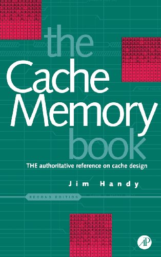 9780123229809: The Cache Memory Book (The Morgan Kaufmann Series in Computer Architecture and Design)