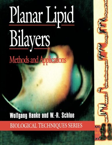 9780123229953: Planar Lipid Bilayers: Methods and Applications (Biological Techniques Series)