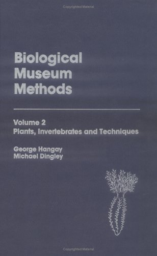 9780123233028: Biological Museum Methods: Plants, Invertebrates and Techniques: Vol 2