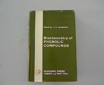 9780123246561: Biochemistry of Phenolic Compounds
