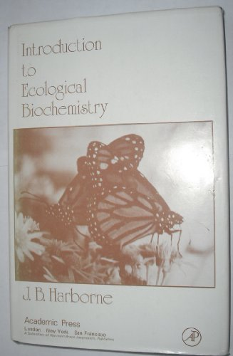 9780123246707: Introduction to Ecological Biochemistry
