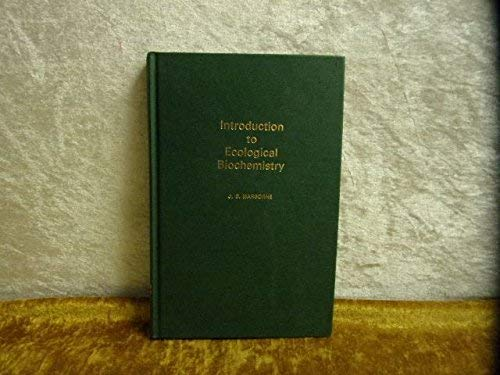9780123246806: Introduction to Ecological Biochemistry