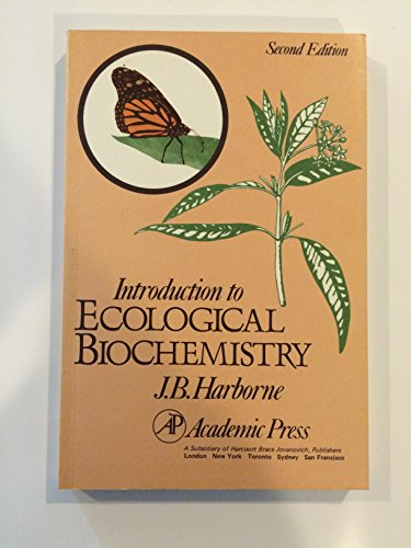 9780123246820: Introduction to Ecological Biochemistry