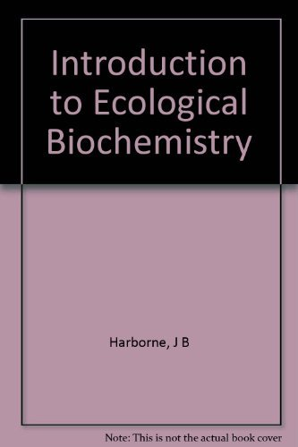 9780123246837: Introduction to Ecological Biochemistry