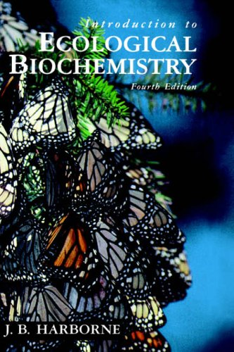 9780123246851: Introduction to Ecological Biochemistry