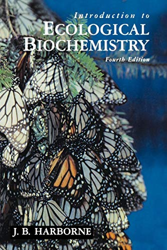 9780123246868: Introduction to Ecological Biochemistry, Fourth Edition