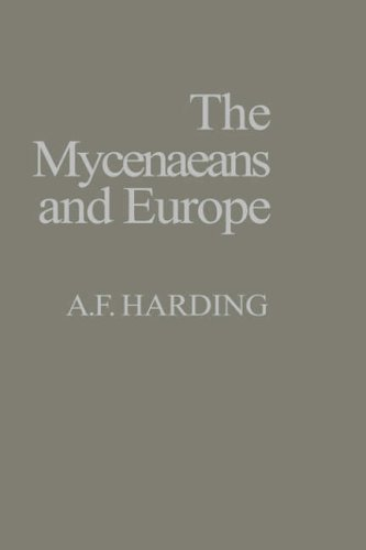 9780123247605: The Myceneaens and Europe