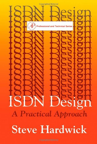 9780123249708: Isdn Design: A Practical Approach (Professional and technical series)