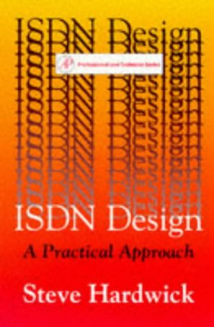 9780123249715: ISDN Design: A Practical Approach