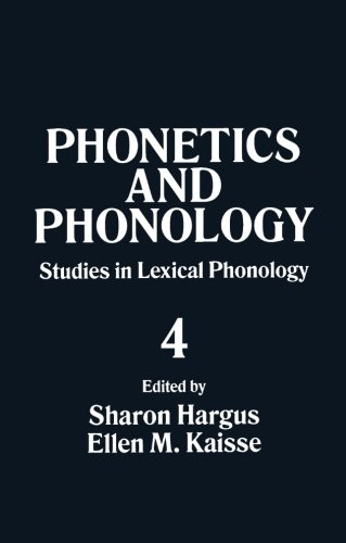 9780123250711: Studies in Lexical Phonology, Volume 4 (Phonetics and Phonology)