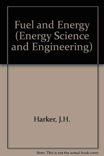 9780123252500: Fuel and Energy (Energy Science and Engineering)