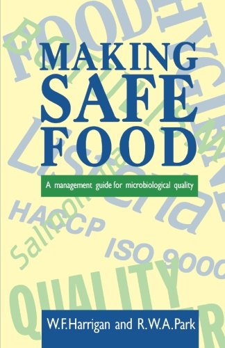 9780123260451: Making Safe Food: A Management Guide for Microbiological Quality