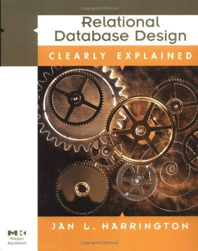 9780123264251: Relational Database Design Clearly Explained