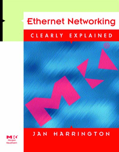 9780123264275: Ethernet Networking (Clearly Explained)