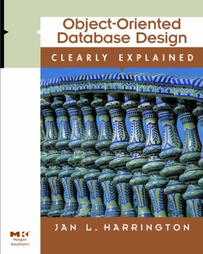 9780123264282: Object-Oriented Database Design Clearly Explained