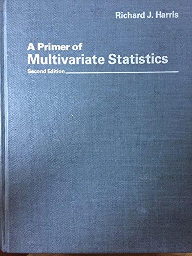 9780123272522: A Primer of Multivariate Statistics