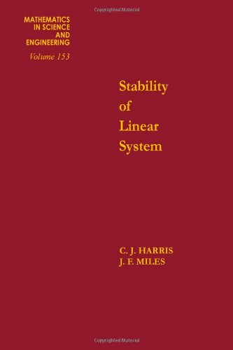 9780123282507: Stability of linear systems : some aspects of kinematic similarity, Volume 153 (Mathematics in Science and Engineering)