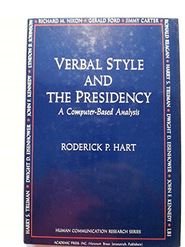 9780123284204: Verbal Style and the Presidency: A Computer-Based Analysis (Human Communication Research Series)