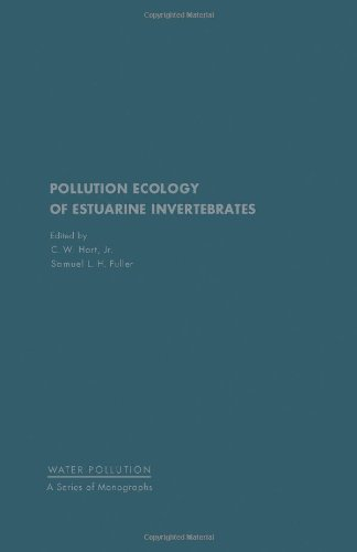 9780123284402: Pollution Ecology of Estuarine Invertebrates (Water pollution)