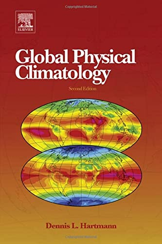 9780123285317: Global Physical Climatology, Second Edition