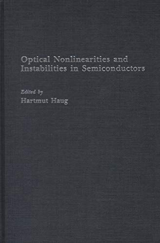 9780123329158: Optical Nonlinearities and Instabilities in Semiconductors