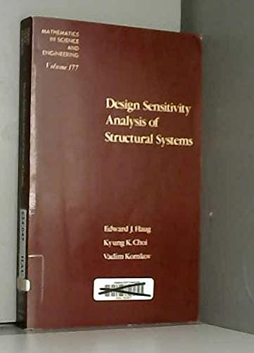 9780123329219: Design Sensitivity Analysis of Structural Systems