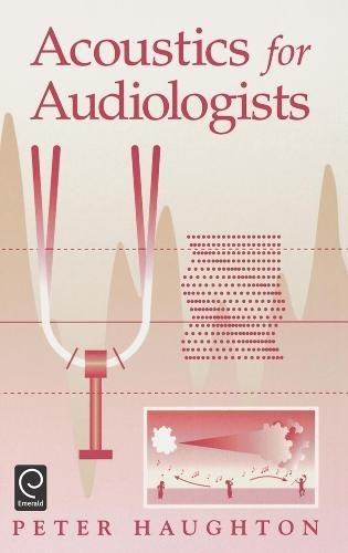 9780123329226: Acoustics for Audiologists