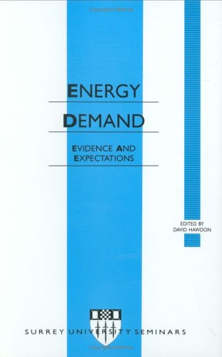 9780123333100: Energy Demand (Surrey Seminars in Applied Economics)